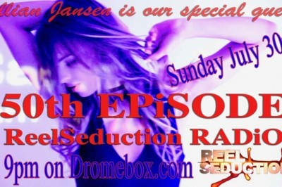 Jillian Janson on Reel Seduction Radio's 50th episode