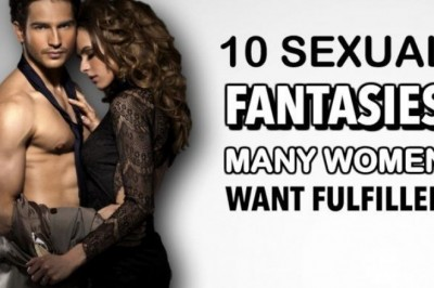 9 Sexual Fantasies Women Want Fulfilled